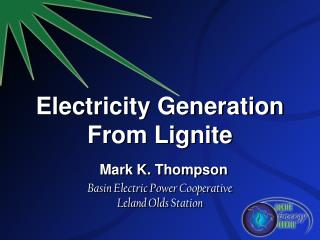 Over 2.5 million people served with ND lignite-based electricity