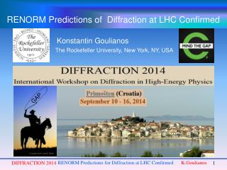 RENORM Predictions of  Diffraction at LHC Confirmed