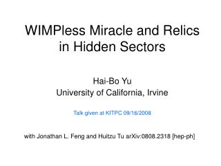 WIMPless Miracle and Relics in Hidden Sectors