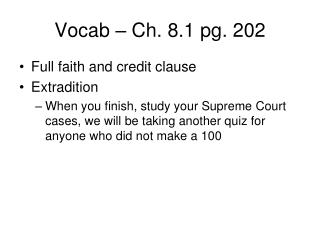 Vocab – Ch. 8.1 pg. 202