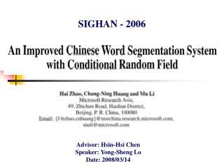 Advisor: Hsin-Hsi Chen Speaker: Yong-Sheng Lo Date: 2008/03/14