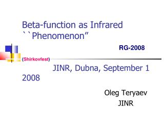 Oleg Teryaev JINR