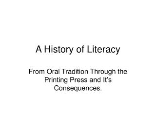 A History of Literacy