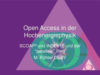 Open Access in der Hochenergiephysik