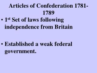 Articles of Confederation 1781-1789