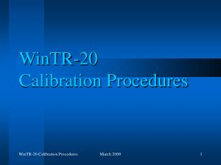 WinTR-20  Calibration Procedures
