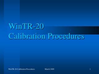 WinTR-20  Calibration Procedures