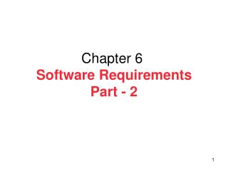 Chapter  6 Software Requirements Part - 2