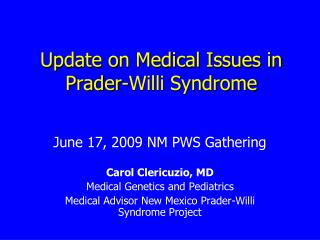 Update on Medical Issues in Prader-Willi Syndrome