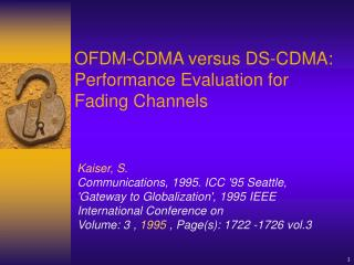 OFDM-CDMA versus DS-CDMA: Performance Evaluation for Fading Channels