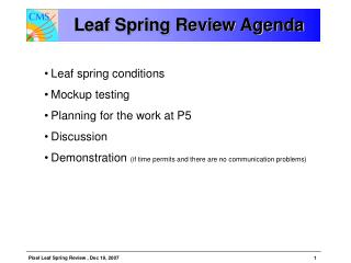 Leaf Spring Review Agenda