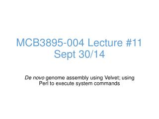 MCB3895-004 Lecture # 11 Sept  30/14