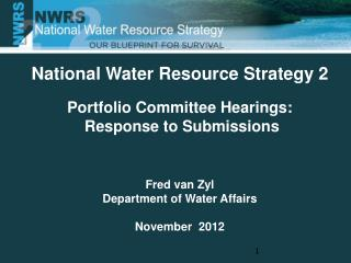 National Water Resource Strategy 2 Portfolio Committee Hearings:  Response to Submissions