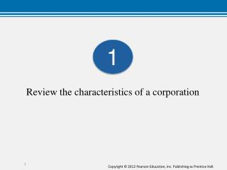 Review the characteristics of a corporation