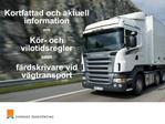 Kortfattad och aktuell information  om  K r- och vilotidsregler  samt  f rdskrivare vid v gtransport