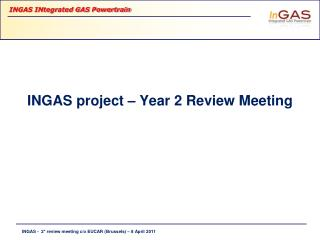 INGAS project – Year 2 Review Meeting
