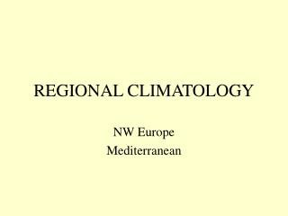 REGIONAL CLIMATOLOGY