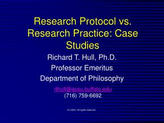 Research Protocol vs. Research Practice: Case Studies