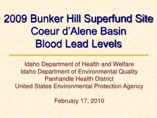 2009 Bunker Hill Superfund Site  Coeur d'Alene Basin Blood Lead Levels