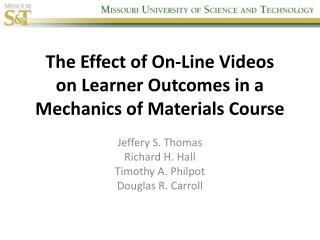 The Effect of On-Line Videos on Learner Outcomes in a Mechanics of Materials Course