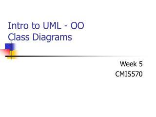Intro to UML - OO Class Diagrams