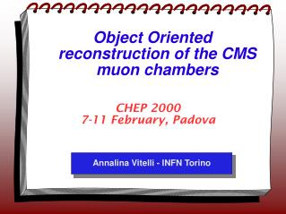 Object Oriented reconstruction of the CMS muon chambers