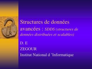 Structures de données avancées :  SDDS (structures de données distribuées et scalables)