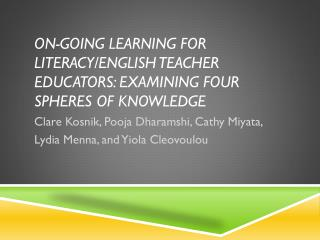 On-going Learning for Literacy/English Teacher Educators: Examining Four Spheres of Knowledge