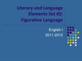 Literary and Language Elements Set #2: Figurative Language