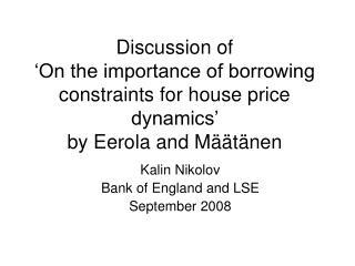 Kalin Nikolov Bank of England and LSE September 2008