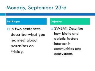 Monday, September 23rd