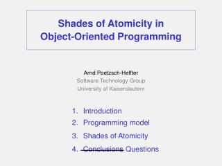 Shades of Atomicity in  Object-Oriented Programming