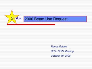 2006 Beam Use Request