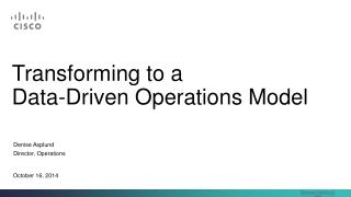 Transforming to a  Data-Driven Operations Model