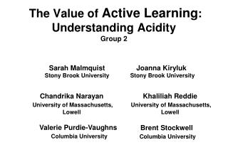 The  V alue  of  Active Learning : Understanding Acidity  Group 2