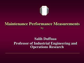 Maintenance Performance Measurements by