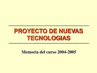 PROYECTO DE NUEVAS TECNOLOGIAS
