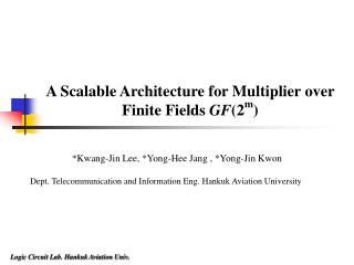 A Scalable Architecture for Multiplier over Finite Fields  GF (2 m )