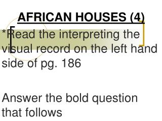 AFRICAN HOUSES (4)