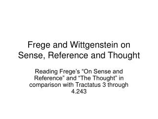 Frege and Wittgenstein on Sense, Reference and Thought