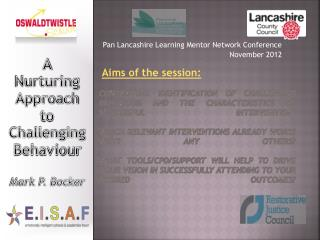 Pan Lancashire Learning Mentor Network Conference November 2012