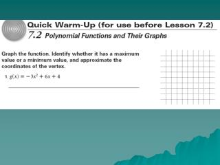 7. 2 Polynomial Functions and   Their Graphs