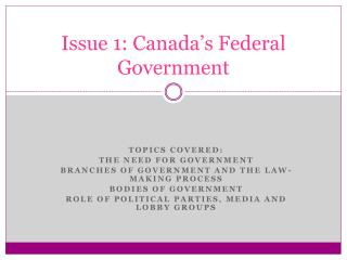 Issue 1: Canada's Federal Government