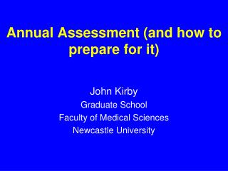 Annual Assessment (and how to prepare for it)