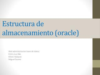 Estructura de almacenamiento (oracle)