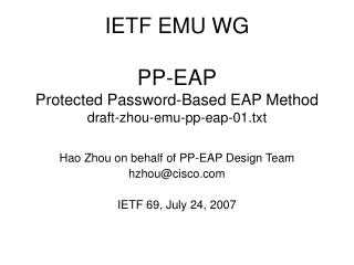 IETF EMU WG PP-EAP Protected Password-Based EAP Method draft-zhou-emu-pp-eap-01.txt