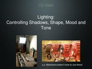 Lighting: Controlling Shadows, Shape, Mood and Tone