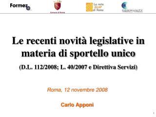 Le recenti novità legislative in materia di sportello unico