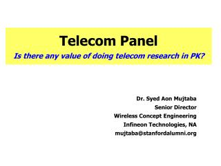 Telecom Panel Is there any value of doing telecom research in PK?
