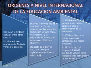 ORIGENES A NIVEL INTERNACIONAL DE LA EDUCACION AMBIENTAL